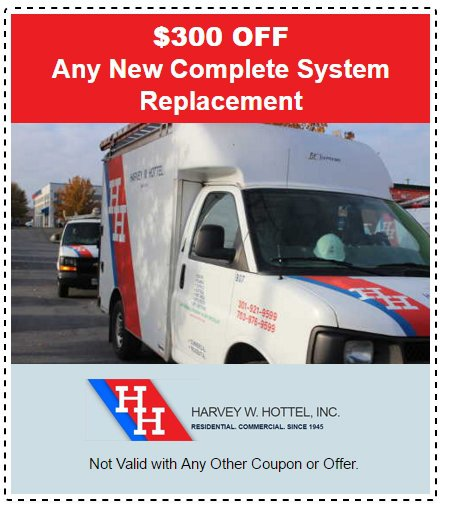 $300 off new system replacement - Harvey W Hottel